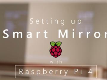 基于Raspberry Pi 4的智能镜