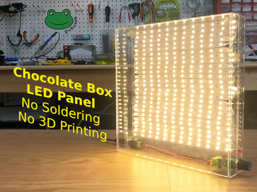 巧克力盒LED面板(无焊接,无3D打印)