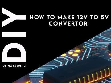 如何制作12v至5v转换器