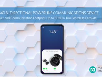 告别真无线耳机电路设计难题,美信为TWS耳机提供MAXX20340EVKIT评估套件