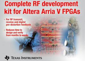 德州仪器与Altera联合推出适用于Arria V FPGA的完整开发套件,加速并简化RF设计