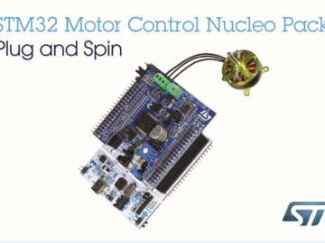 意法半导体(ST)推出STM32电机控制Nucleo开发套件