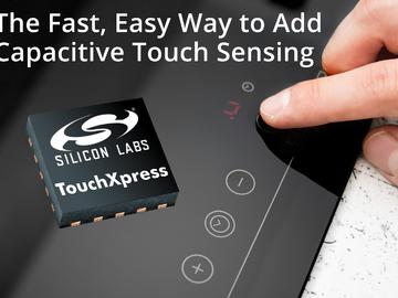 Silicon Labs TouchXpress控制器加速电容式感应应用的开发