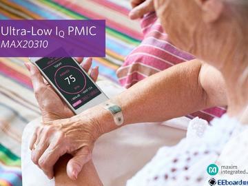 Maxim推出MAX20310超低静态电流(IQ)电源管理集成电路(PMIC)