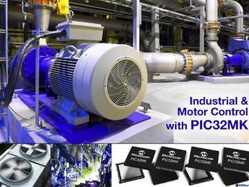 Microchip推出专为电机控制和通用应用的新型32位PIC32系列MCU