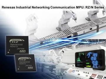 瑞萨电子利用RZ/N系列微处理器加速工业网络应用开发,满足工业4.0规范