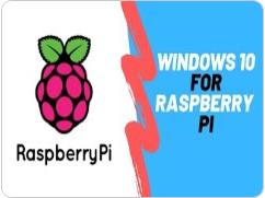樹莓派4B安裝Windows 10
